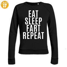 Eat Sleep Fart Repeat Frauen Sweatshirt by Shirtcity (*Partner-Link)