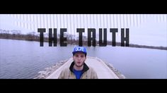 The Truth - Grizzly (Official Music Video) https://www.youtube.com/watch?v=qdb2VRwMWnY