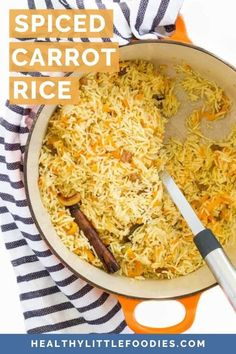 This fluffy, and beautifully fragrant, Carrot Rice is made in one pot using the absorption method. It is flavoured with warming spices and has a delicate sweetness from the sultanas and carrots. A kid-friendly side-dish with added veggie goodness Vegetarian Finger Food, Vegetarian Meals For Kids, Healthy Meals For Kids, Kids Meals, Vegetarian Recipes, Healthy Recipes, Free Recipes, Healthy Food, Hidden Vegetable Recipes