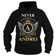 [Popular Tshirt name tags] ANDREI Shirts This Month Hoodies, Funny Tee Shirts