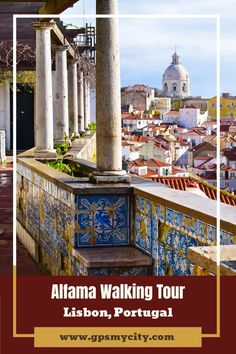 Take this self-guided walk to find the gems awaiting you in Alfama - the oldest district in Lisbon, home to numerous historic attractions. #LisbonPortugalTravel #LisbonSelfGuided #LisbonAttractionsTour #LisbonWalkingTour #LisbonAlfamaWalk #GPSmyCIty