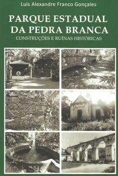 Livro sobre o Parque Estadual da Pedra Branca
