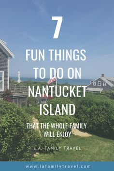 7 Fun Things to do on Nantucket that the Whole Family Will Enjoy Vacation Places In Usa, Places To Travel, Best Travel Guides, Travel Tips, Travel Ideas, Nantucket Island, Road Trip Destinations, Wanderlust, United States Travel