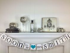 Bridal Shower Decorations Bridal Shower Banners Soon To Be Mrs. Banner Bachelorette CUSTOMIZE YOUR NAME. $26.00, via Etsy.