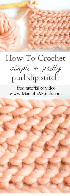 How To Crochet the Purl Slip Stitch via @MamaInAStitch