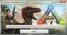 ARK: SURVIVAL EVOLVED CRACK tool download 2017 cheats version. ARK: SURVIVAL EVOLVED CRACK with cheats and hacks. ARK: SURVIVAL EVOLVED CRACK - smartphone working tool.