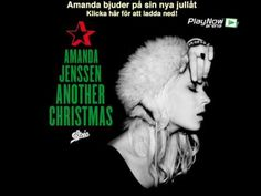 """Amazing Christmas song by the Swedish songstress Amanda Jenssen - """"Another Christmas"""". Love, love!!!"""