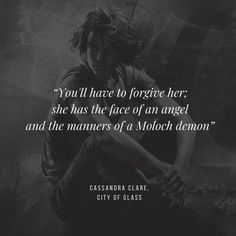 City of Glass Ya Book Quotes, Favorite Book Quotes, Lyric Quotes, Funny Quotes, Shadowhunter Quotes, Mortal Instruments Books, Cassandra Clare Books, Book Writing Tips, Character Quotes