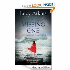 The Missing One by Lucy Atkins