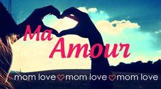 Ma Amour, Mother's Day Edition http://orlando.citymomsblog.com/ma-amour-mothers-day-edition/