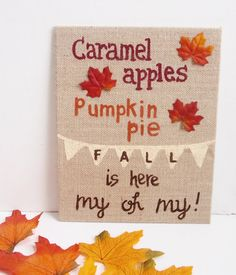 Hey, I found this really awesome Etsy listing at https://www.etsy.com/listing/198424054/fall-burlap-canvas-fall-sign-fall-decor