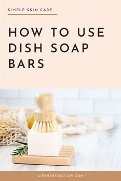 Here's how to use a dish soap bar to make it last. Soap Bar, Zero Waste, Dish, Place Card Holders, Natural, How To Make, Recipes, Food, Meal
