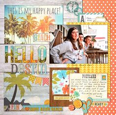 Hello Destin by Madeline Fox. Simple Stories' You Are Here collection and bits from my stash.