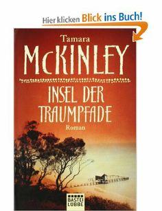 Insel der Traumpfade: Amazon.de: Tamara McKinley, Marion Balkenhol: Bücher