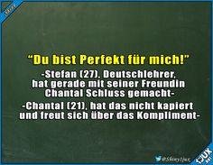 Wenn Deutschlehrer Schluss machen. #zweideutig #Chantal #Witz #Witze #Humor #lustig