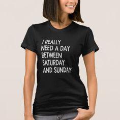 a day T-Shirt
