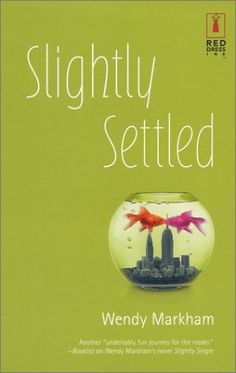 "The entire Slightly series is fun and ""chicky"" - Slightly Settled (Slightly #2)  by Wendy Markham"