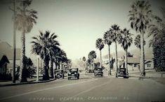 Ventura, California in Ventura California, Ventura County, California Dreamin', Santa Barbara, Old Photos, Camino Real, Coast, Street View, Livingston