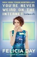 PowellsBooks.Blog – Felicia Day's Playlist for You're Never Weird on the Internet (Almost) - Powell's Books