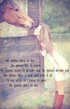 I gunna dare to live