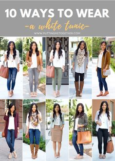 10 Ways to Wear the White Tunic (aka One of My Favorite Tops) - Putting Me Together...