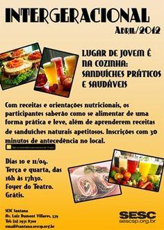 """LUGAR DE JOVENS É NA COZINHA: SANDUÍCHES PRÁTICOS E SAUDÁVEIS Com receitas e orientações nutricionais, os participantes saberão como se alimentar de uma forma pratica e leve, além de aprenderem receitas de sanduíches naturais apetitosos. Inscrições com 30 minutos de antecedência no local . Dias 10 e 11 de abril, 2012 das 16h às 17:30...<br /><a class=""""more-link"""" href=""""https://catracalivre.com.br/geral/agenda/barato/intergeracional/"""">Continue lendo »</a>"""