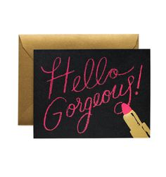 Hello Gorgeous Available as a single card or a boxed set of 8 by Rafle Paper Co