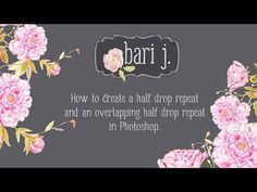 How to Create a Half Drop Repeat and an Overlapping Half Drop Repeat In Photoshop - Bari J.