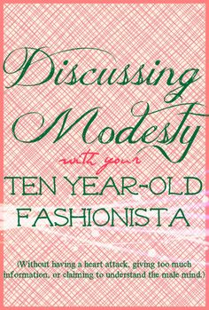 Modesty is important, but how do we discuss it with tween girls? I'd like to hear your thoughts!