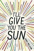I'll Give You the Sun by Jandy Nelson:  How did twins Jude and Noah lose the tight bond they once shared? Jude's story unfurls in the present while Noah narrates from the past, weaving a complicated story of art, family, and what it means to give up something you love. by The...