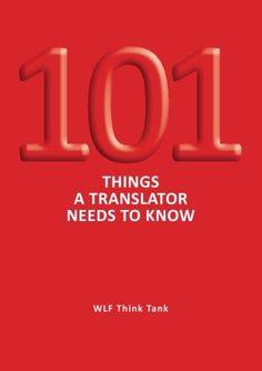 101 Things a Translator Needs to Know by Wlf Think Tank http://www.amazon.com/dp/9163754118/ref=cm_sw_r_pi_dp_kyRrub1FNR8YQ