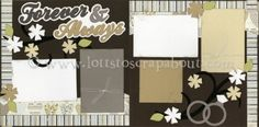 Forever and Always Scrapbook Page Kit [foreverandalways13] - $7.99 :: Lotts To Scrap About - Your Online Source for Scrapbook Page Kits!