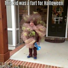 Kid dressed as a fart lol Seriously considering this for Carlin for Halloween this year