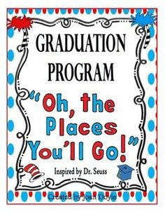 """NEW GRADUATION PROGRAM!  This program was inspired by the book """"Oh, the Places You'll Go"""" by Dr. Seuss.  It is an original script that I wrote with new words to the song """"Ain't No Mountain High Enough"""" which goes along with the quote from the book """"Kid, You'll Move Mountains"""".  This unit has everything you need to have a successful graduation program and it is suitable for pre-k thru 2nd grade.  The kids will have fun performing to this upbeat program and the parents love it!"""