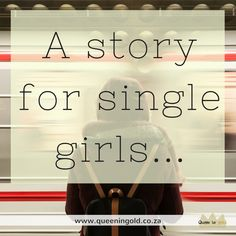A story for single girls: The story God used to minister to me in my time of singleness. Single Girls, Other Woman, Inspire Others, Stand Up, No Time For Me, Queen, God, Dios, Get Back Up