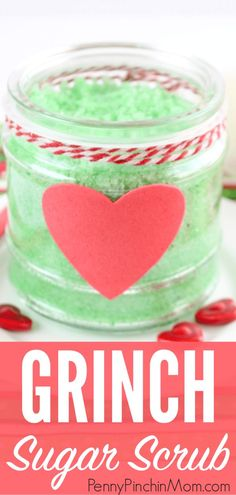 It is a simple DIY gift that you can make thGrinch Sugar Scrub Super easy homemade gift idea – Grinch Sugar Scrub! It is a simple DIY gift that you can make th Christmas Gifts For Aunts, Easy Diy Christmas Gifts, Christmas On A Budget, Teacher Christmas Gifts, Diy Christmas Ideas For Mom, Christmas Crafts, Homemade Gifts For Friends, Easy Homemade Gifts, Diy Mothers Day Gifts
