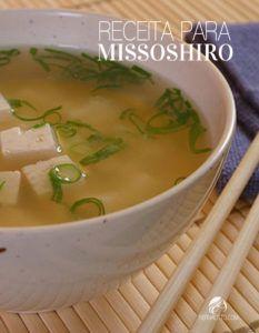 O missoshiro é uma sopa japonesa leve e saudável, servida antes de refeições principais. Aprenda a fazer missoshiro com essa receita rápida e fácil.