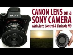 (6) Canon Lens on a Sony Camera with Auto Control and Variable ND - Smart ND Throttle Fusion - YouTube