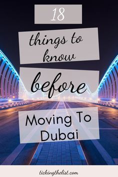 There is a lot to consider before moving to a new city. Here are 18 things you should know before moving to Dubai.