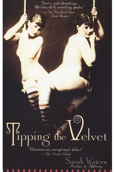 Tipping The Velvet by Sarah Waters THINGS: chick lit, queer lit, erotica, and historical fiction, all rolled into one. Good Books, Books To Read, My Books, Beach Reading, Lesbian Love, Lesbian Pride, Historical Fiction, Book Worms, The Book