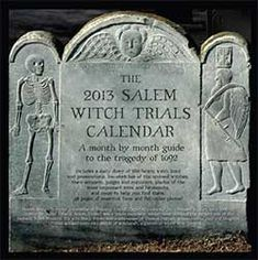 The 2013 Salem Witch Trials Calendar: A Month by Month Guide to the Tragedy of get at Salem witch museum store. Witch History, Mystery Of History, Salem Halloween, Halloween Graveyard, Salem Witch Museum, Salem Mass, Salem Witch Trials, Witchcraft, Wiccan