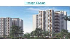 #PrestigeElysianBangalore is #newlaunchprojectinbangalore which offers #amazingamenities . The #PrestigeElysianupcomingProject is a super awesome real estate project by #Prestigegroup . Explore #PrestigeElysianLocation and much more . #Prestigeelysian #Newlaunchpropertybangalore #Prestigegroup.Explore more at http://www.prestigeelysianbannerghattaroad.in/