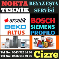 Cizre Beyaz Eşya Servisi Nokta Teknik Tel No : 0543 723 14 04 Tel No : 0486 616 91 93