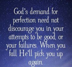 God does not require perfection, but the pursue of it breeds excellent and in that lies God's plan for your life!