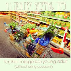 grocery shopping tips for college kids/young adults. NO COUPONING!