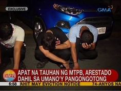 UB: Apat na tauhan ng MTPB, arestado dahil sa umano'y pangongotong - WATCH VIDEO HERE -> http://philippinesonline.info/aldub/ub-apat-na-tauhan-ng-mtpb-arestado-dahil-sa-umanoy-pangongotong/   Subscribe to the GMA News and Public Affairs channel:  Visit the GMA News and Public Affairs Portal:  Connect with us on: Facebook: Twitter:  Video credit to GMA News YouTube channel