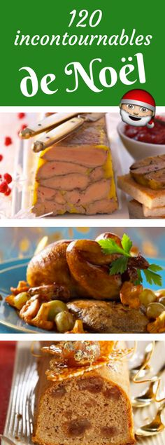 120 essential Christmas recipes - Christmas and New Year Recipes - noel Foie Gras, Great Recipes, Favorite Recipes, Cooking Recipes, Healthy Recipes, Christmas Baking, Christmas Recipes, Kids Christmas, Christmas Crafts