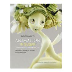 Animation in Sugar (Italian Edition)