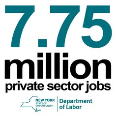 The New York State economy is now at an all-time employment high of 7.75 million private sector jobs  http://www.labor.ny.gov/pressreleases/2015/march-26-2015.shtm