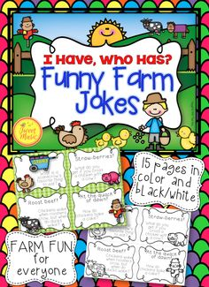 """If your students love to laugh and love to tell jokes, this is the perfect addition to your classroom. """"I Have, Who Has"""" Funny Farm Jokes Edition will have your students laughing while practicing their reading and presentation skills.  This game can be used for brain break activities and is also a great resource for substitute teachers. $"""